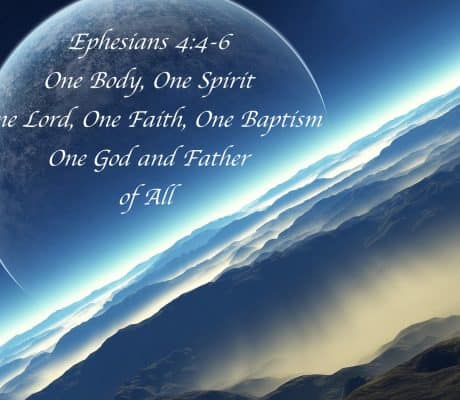 "Understanding Ephesians 4:5 ""One Lord, One Faith, One Baptism"""