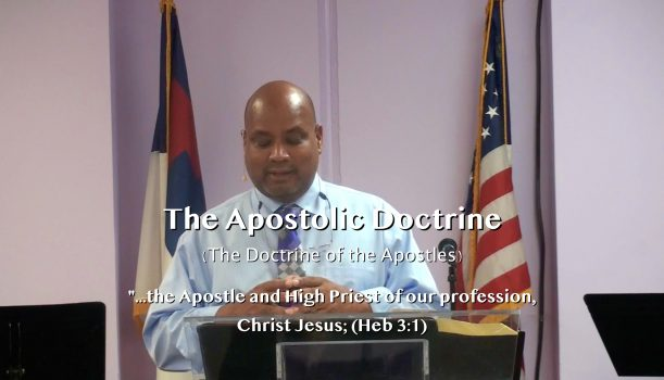 (Part 4) The Christian Apostolic Doctrine