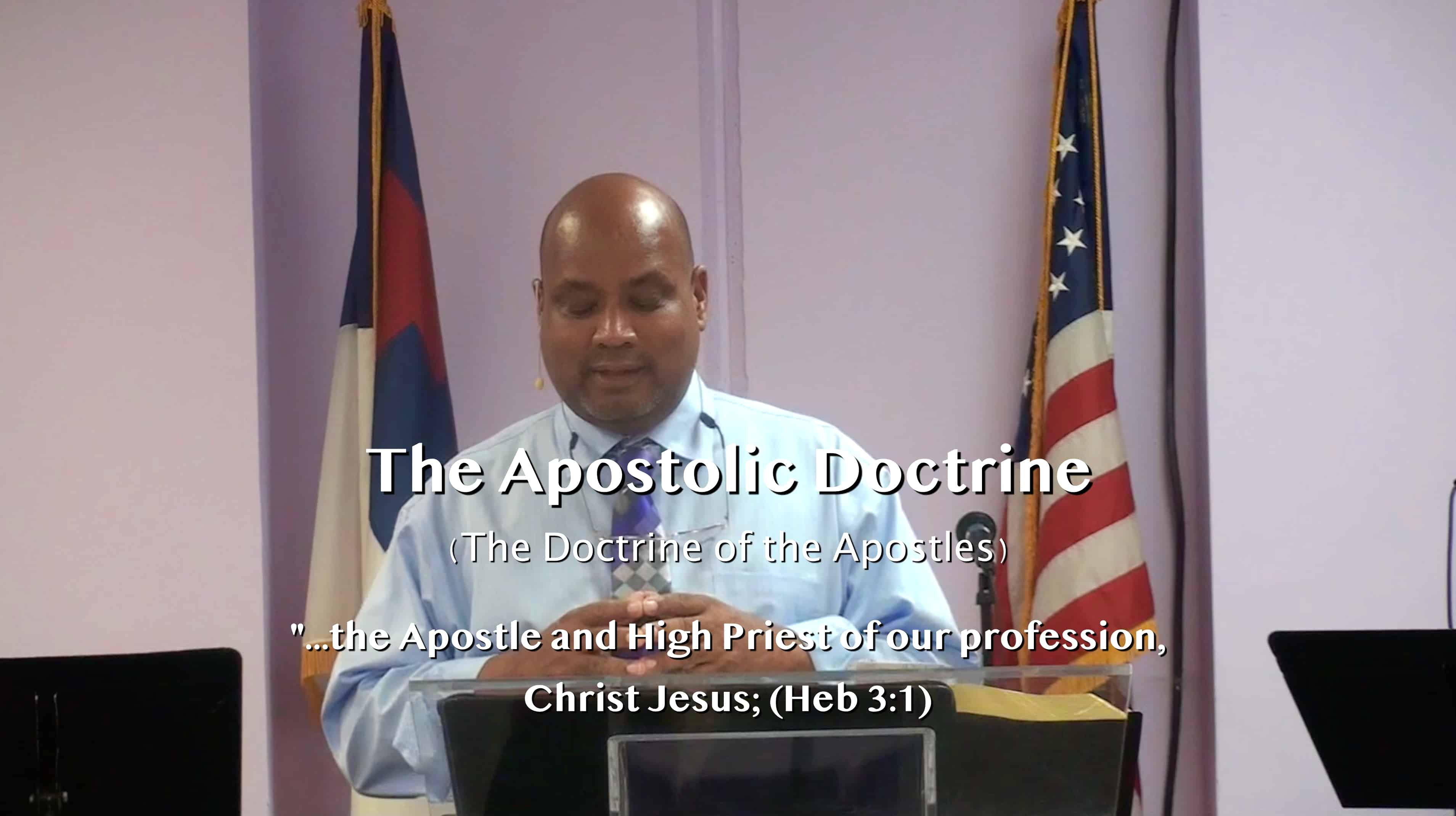 Series: The Identity of Christ / Part 4: (The Christian Apostolic Doctrine) Pastor Kevin Gregg