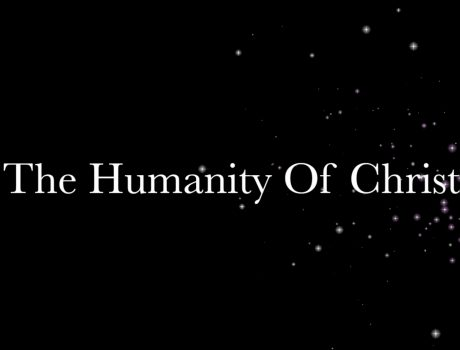 The Humanity of Christ: TMAFC Youth Department